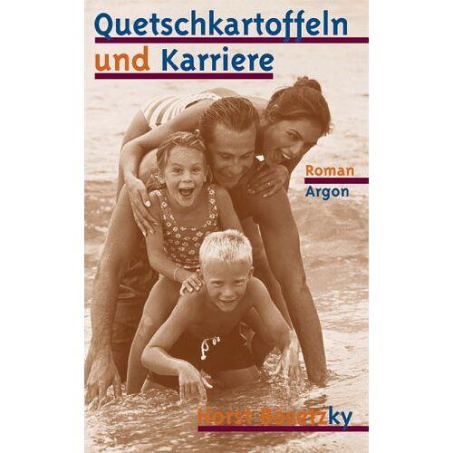 Horst Bosetzky - Quetschkartoffeln und Karriere. Roman - Preis vom 20.10.2021 04:52:31 h