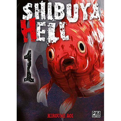 - Shibuya Hell T01 (Shibuya Hell (1)) - Preis vom 21.06.2021 04:48:19 h
