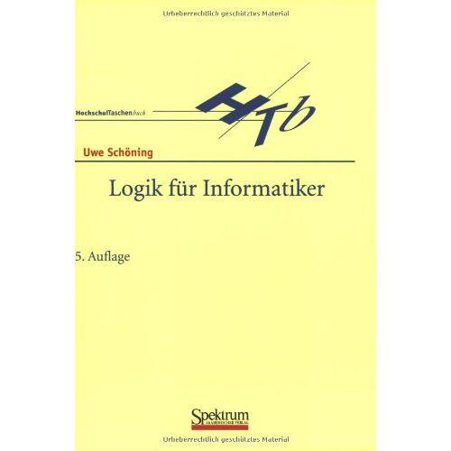 Uwe Schöning - Logik für Informatiker - Preis vom 17.06.2021 04:48:08 h