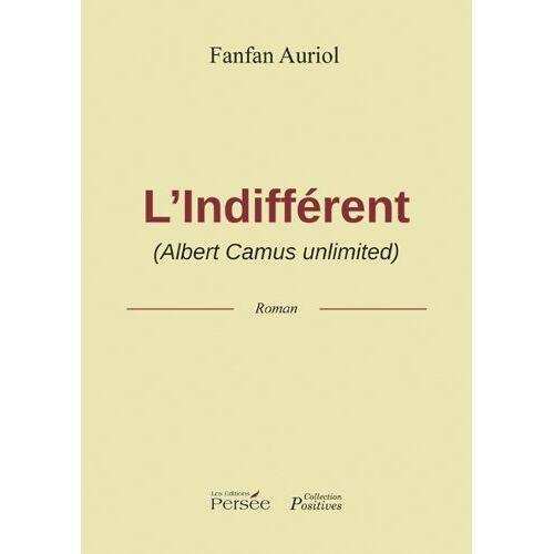 Fanfan Auriol - L'Indifférent (Albert Camus unlimited) (P.PERSEE LIVRES) - Preis vom 25.07.2021 04:48:18 h