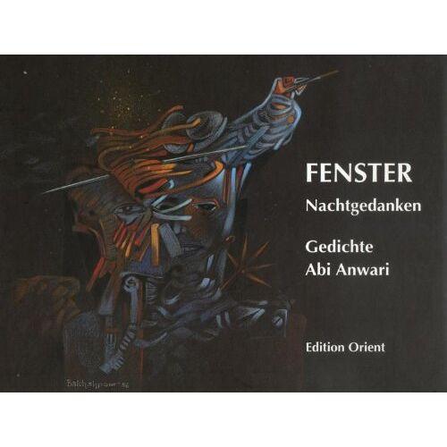 Abi Anwari - Fenster: Nachtgedanken - Gedichte (Persisch-Deutsch) - Preis vom 14.06.2021 04:47:09 h