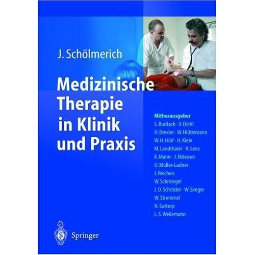 Volker Diehl - Medizinische Therapie in Klinik und Praxis - Preis vom 17.09.2021 04:57:06 h