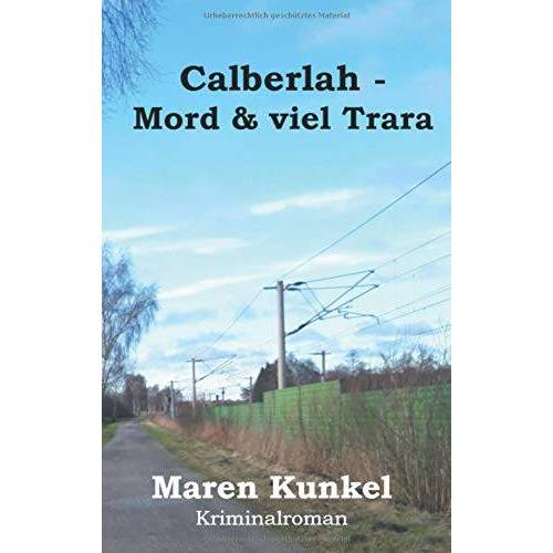 Maren Kunkel - Calberlah - Mord & viel Trara - Preis vom 11.06.2021 04:46:58 h