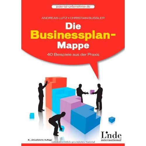 Andreas Lutz - Die Businessplan-Mappe. 40 Beispiele aus der Praxis.: 40 Beispiele aus der Praxis - Preis vom 09.06.2021 04:47:15 h