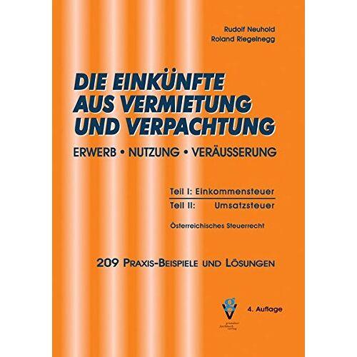 Rudolf Neuhold - DIE EINKÜNFTE AUS VERMIETUNG UND VERPACHTUNG - Preis vom 16.06.2021 04:47:02 h