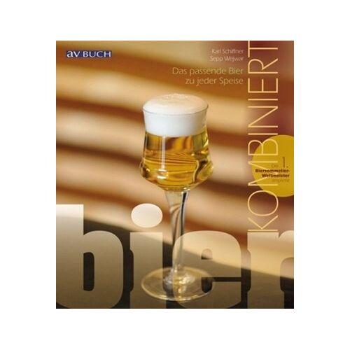Sepp Wejwar - Bier kombiniert: Das passende Bier zu jeder Speise - Preis vom 15.06.2021 04:47:52 h