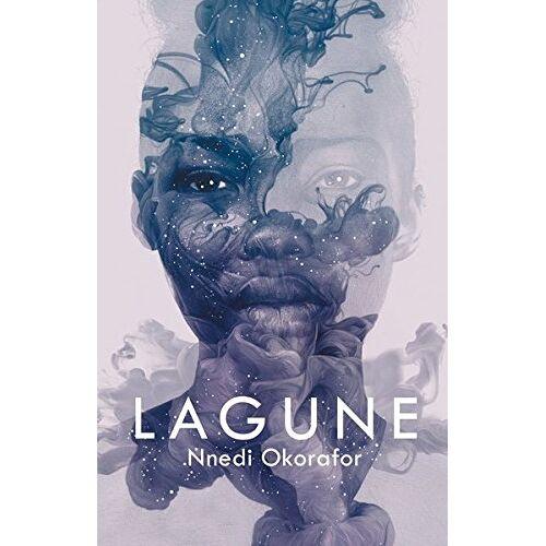Nnedi Okorafor - Lagune - Preis vom 18.06.2021 04:47:54 h