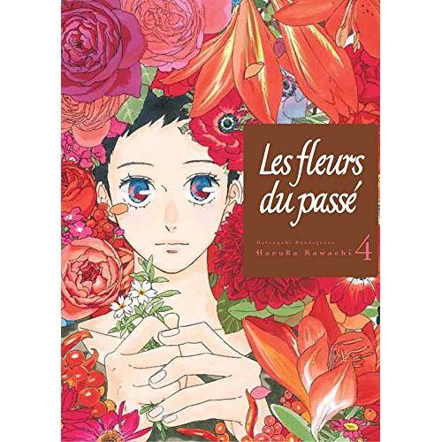Haruka Kawachi - Les fleurs du passé, Tome 4 : - Preis vom 27.07.2021 04:46:51 h