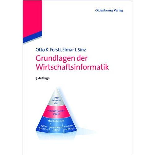 Ferstl, Otto K. - Grundlagen der Wirtschaftsinformatik - Preis vom 18.06.2021 04:47:54 h