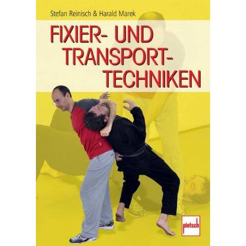 Stefan Reinisch - Fixier- und Transporttechniken - Preis vom 19.06.2021 04:48:54 h