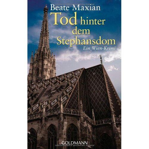 Beate Maxian - Tod hinter dem Stephansdom: Ein Fall für Sarah Pauli 3 - Ein Wien-Krimi - Preis vom 19.06.2021 04:48:54 h