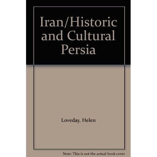 Helen Loveday - Iran/Historic and Cultural Persia - Preis vom 20.06.2021 04:47:58 h