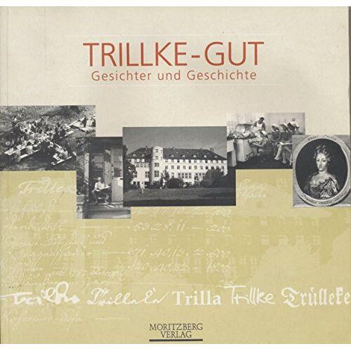 Jutta Finke - Trillke-Gut: Gesichter und Geschichte - Preis vom 28.07.2021 04:47:08 h