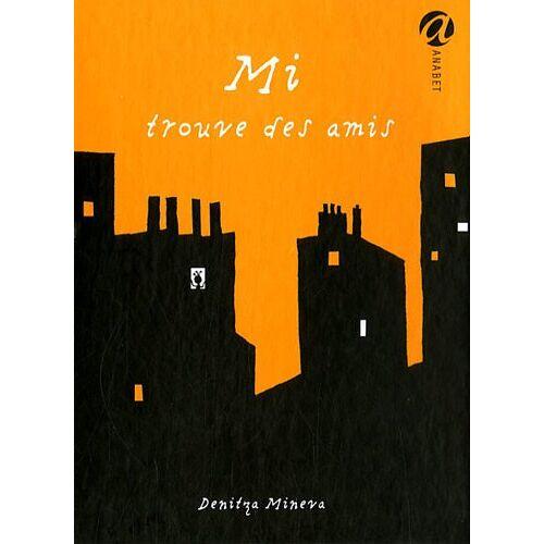 Denitza Mineva - Mi trouve des amis - Preis vom 11.06.2021 04:46:58 h