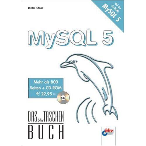 Dieter Staas - MySQL 5 - Preis vom 18.06.2021 04:47:54 h