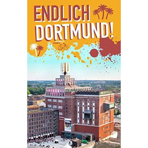 Daniel Briest - Endlich Dortmund!: Dein Stadtführer (»Endlich ...!« Dein Stadtführer) - Preis vom 23.10.2021 04:56:07 h