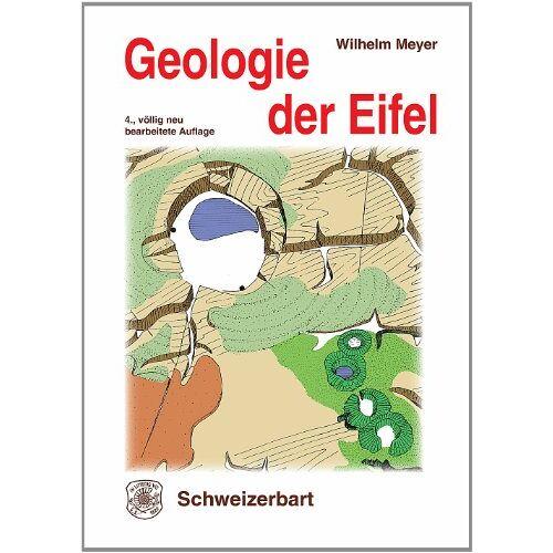 Wilhelm Meyer - Geologie der Eifel - Preis vom 30.07.2021 04:46:10 h
