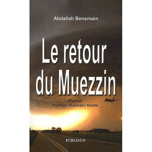 Abdallah Bensmain - Le retour du Muezzin - Preis vom 22.06.2021 04:48:15 h