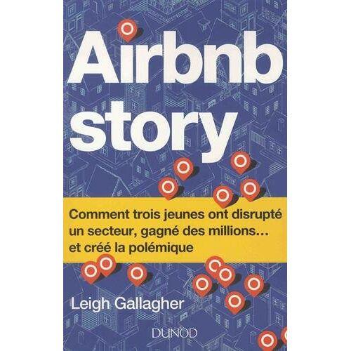 - Airbnb Story : Comment trois jeunes ont disrupté un secteur, gagné des millions... et créé la polémique - Preis vom 22.06.2021 04:48:15 h