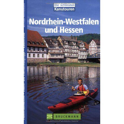 Michael Hennemann - Nordrhein-Westfalen und Hessen. Kanutouren: Flussverlaufsskizzen. Einkehr- und Übernachtungstipps. Kanuverleihe - Preis vom 21.06.2021 04:48:19 h