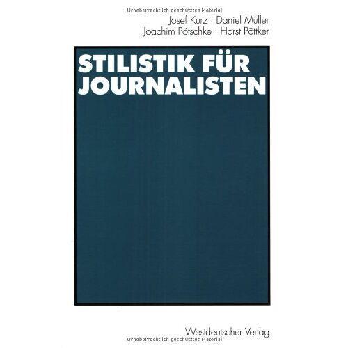 Josef Kurz - Stilistik für Journalisten - Preis vom 22.06.2021 04:48:15 h