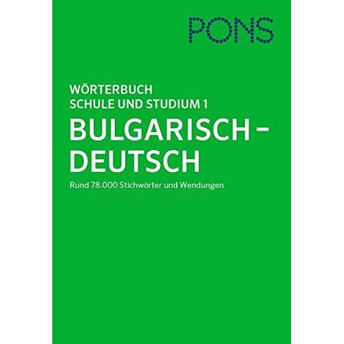 - PONS Wörterbuch für Schule und Studium Bulgarisch, Teil 1: Bulgarisch - Deutsch - Preis vom 13.10.2021 04:51:42 h