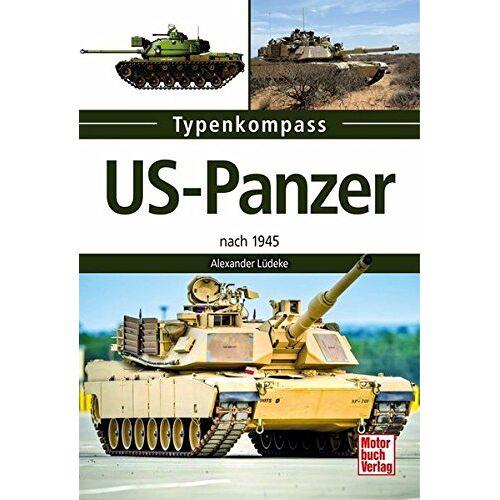 Alexander Lüdeke - US-Panzer: nach 1945 (Typenkompass) - Preis vom 12.10.2021 04:55:55 h