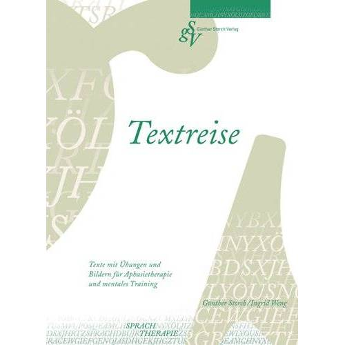 Günther Storch - Textreise: Texte mit Übungen und Bildern für Aphasietherapie und mentales Training - Preis vom 30.07.2021 04:46:10 h