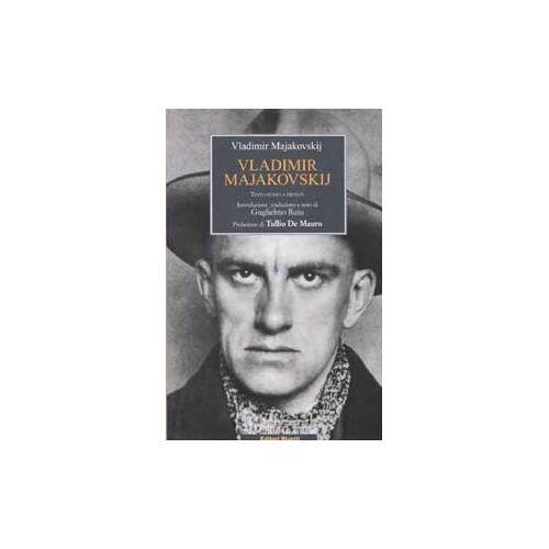 Vladimir Majakovskij - Vladimir Majakovskij. Testo russo a fronte (Biblioteca letteratura) - Preis vom 15.06.2021 04:47:52 h