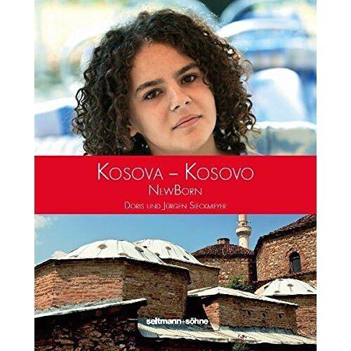 Doris Sieckmeyer - Kosovo: Land im Aufbruch - Preis vom 14.06.2021 04:47:09 h