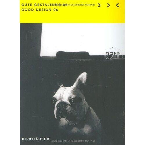 Deutscher Deutscher Designer Club - Gute Gestaltung 06 / Good Design 06: 4 Bde. (Gute Gestaltung / Good Design) - Preis vom 12.06.2021 04:48:00 h