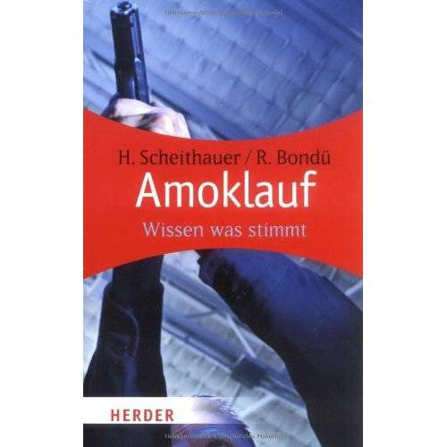 Herbert Scheithauer - Amoklauf: Wissen was stimmt - Preis vom 18.06.2021 04:47:54 h