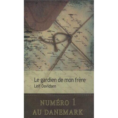 Leif Davidsen - Le gardien de mon frère - Preis vom 19.06.2021 04:48:54 h