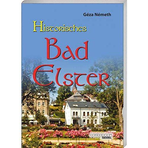 Géza Németh - Historisches Bad Elster - Preis vom 13.06.2021 04:45:58 h