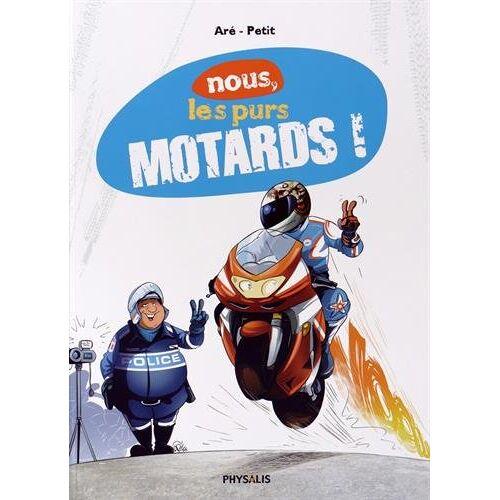 - Nous, les purs motards ! - Preis vom 13.06.2021 04:45:58 h
