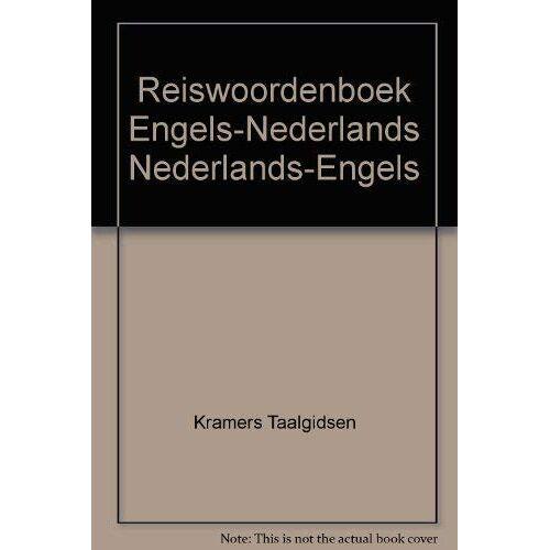 Kramers Taalgidsen - REISWOORDENBOEK ENGELS-NED NED-ENGELS - Preis vom 20.06.2021 04:47:58 h