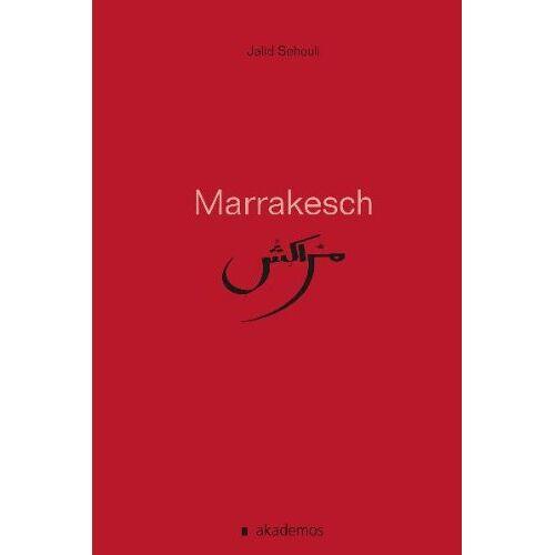 Jalid Sehouli - Marrakesch - Preis vom 22.06.2021 04:48:15 h