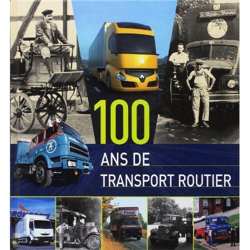 - 100 Ans de Transport Routier - Preis vom 21.06.2021 04:48:19 h