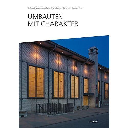 Gebäudeversicherung Bern (GVB) - Umbauten mit Charakter (Gebäudeversicherung) - Preis vom 11.06.2021 04:46:58 h