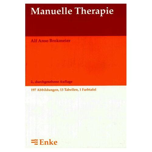 Brokmeier, Alf Anso - Manuelle Therapie - Preis vom 19.06.2021 04:48:54 h