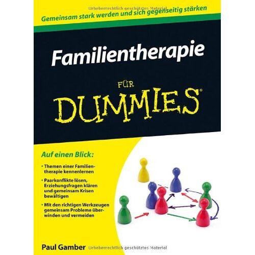 Paul Gamber - Familientherapie für Dummies (Fur Dummies) - Preis vom 16.10.2021 04:56:05 h
