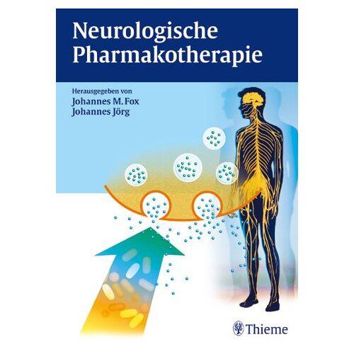 Fox, Johannes M. - Neurologische Pharmakotherapie - Preis vom 15.10.2021 04:56:39 h