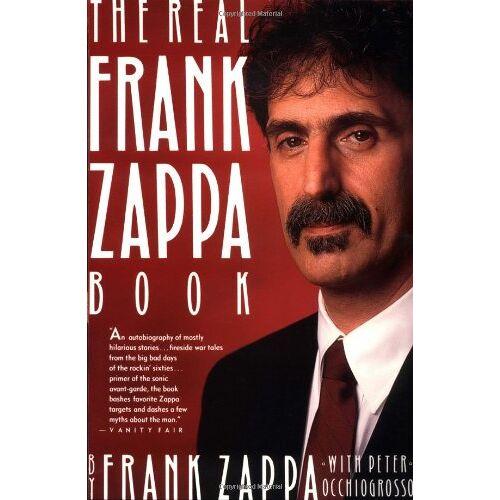 Frank Zappa - Real Frank Zappa Book - Preis vom 18.06.2021 04:47:54 h