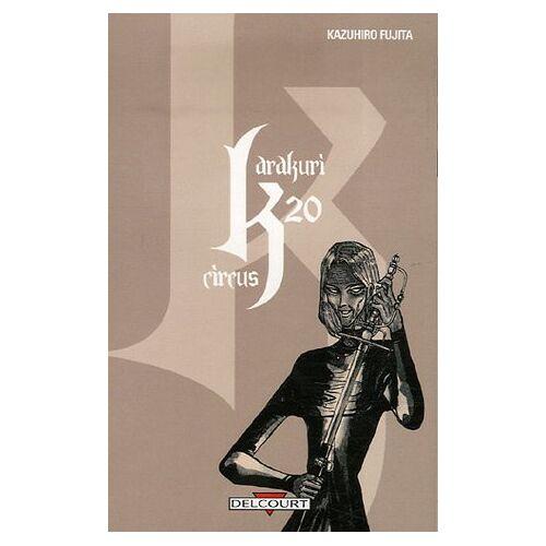 Kazuhiro Fujita - Karakuri Circus, Tome 20 : - Preis vom 19.06.2021 04:48:54 h