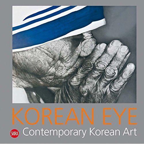 Serenella Ciclitira - Korean Eye 2: Contemporary Korean Art - Preis vom 17.06.2021 04:48:08 h