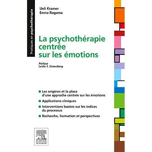 Ueli Kramer - La psychothérapie centrée sur les émotions - Preis vom 15.10.2021 04:56:39 h