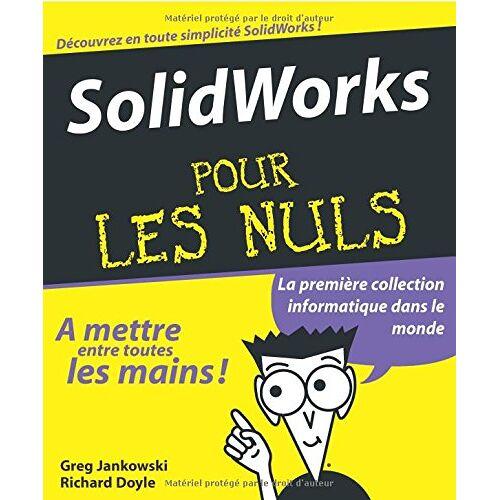 Greg Jankowski - SolidWorks pour les Nuls - Preis vom 20.06.2021 04:47:58 h