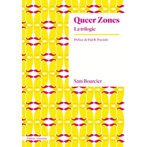 - Queer zones : La triologie - Preis vom 23.07.2021 04:48:01 h