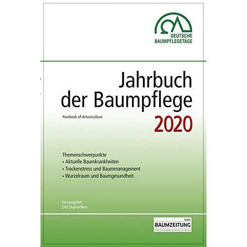 Dirk Prof. Dr. Dujesiefken - Jahrbuch der Baumpflege 2020: Yearbook of Arboriculture - Preis vom 20.06.2021 04:47:58 h
