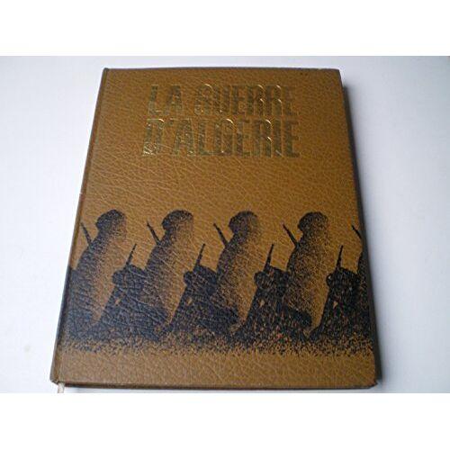 - La guerre d'Algérie tome 1 ( la toussaint rouge 1954 ) - Preis vom 22.06.2021 04:48:15 h